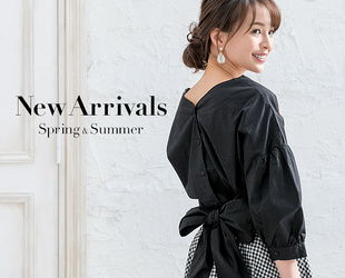 New Arrivals Spring & Summer