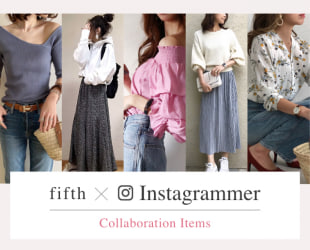 fifth × Instagrammer Collaboration Items